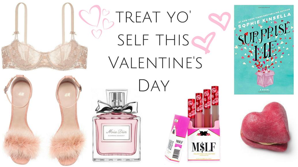 LIFESTYLE | 6 ways to treat yo' self this Valentine's Day